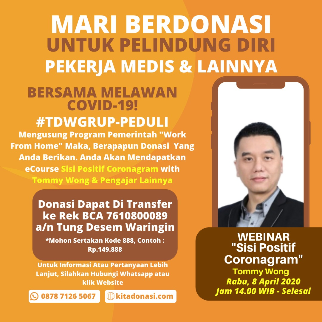 "Webinar 8 April 2020 Tommy Wong ""Sisi Positif Coronagram"""